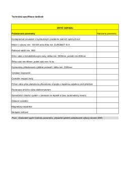 Technická specifikace dodávek Požadované parametry Nabízené