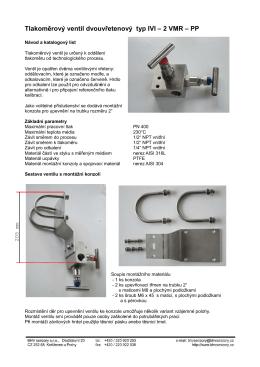 Tlakom rový ventil dvouv etenový typ IVI – 2