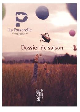Dossier de saison - Théâtre La passerelle, scène nationale des