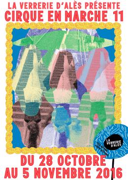 Cirque en Marche#11 - Pole Cirque Verrerie d`Alès