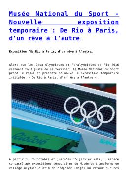 Nouvelle exposition temporaire : De Rio à Paris, d`un rêve à l`autre