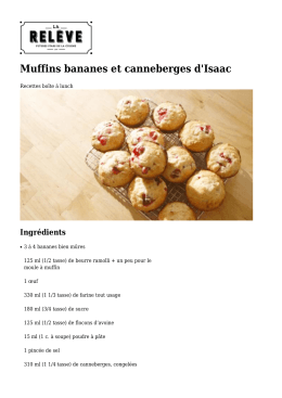 MUFFINS BANANES ET CANNEBERGES d`Isaac