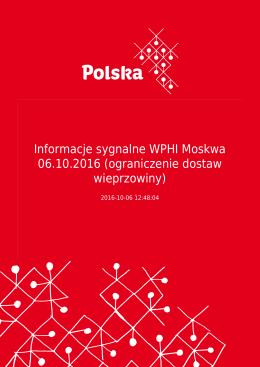 Informacje sygnalne WPHI Moskwa 06.10.2016 (ograniczenie