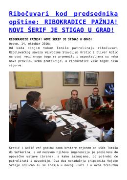 Ribočuvari kod predsednika opštine: RIBOKRADICE
