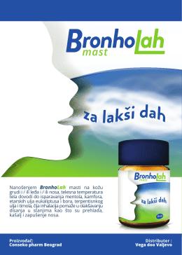 Nanošenjem BronhoLah masti na kožu grudi i / ili leđa i / ili nosa