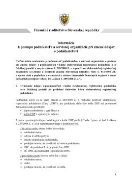 Finančné riaditeľstvo Slovenskej republiky Informácia k postupu