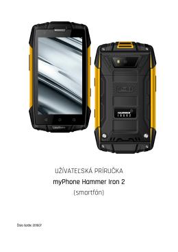 UŽÍVATEĽSKÁ PRÍRUČKA myPhone Hammer Iron 2 (smartfón)
