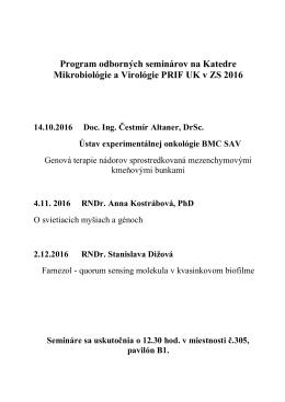 Program odborných seminárov na Katedre Mikrobiológie a Virológie