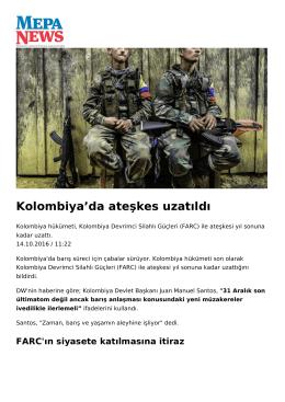 Kolombiya`da ateşkes uzatıldı