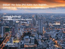 Dikkat! Her Solar (PV) Kablo Aynı Değildir... Canberk