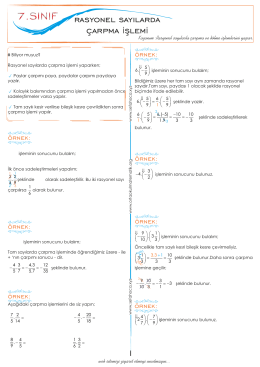 7.1.3.2. Rasyonel sayılarla çarpma ve bölme işlemlerini yapar.