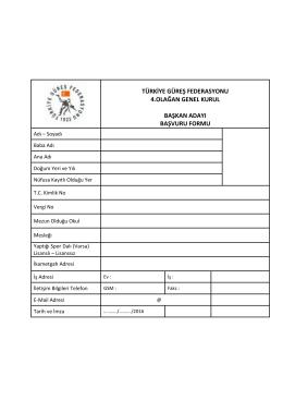 güreş federasyonu başkan adayı başvuru formu
