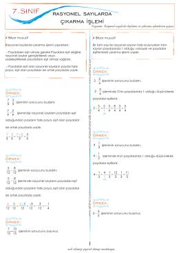 7.1.3.1.Rasyonel sayılarla toplama ve çıkarma işlemlerini yapar.2