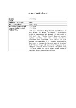 AÇIKLAYICI BİLGİ NOTU TARİH 12/10/2016 SAYI RESMİ GAZETE