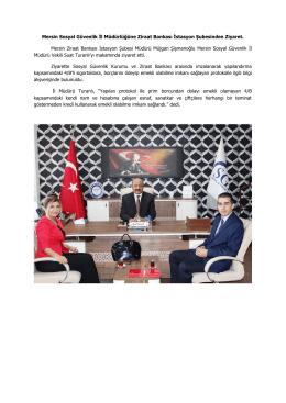 Mersin Sosyal Güvenlik İl Müdürlüğüne Ziraat Bankası