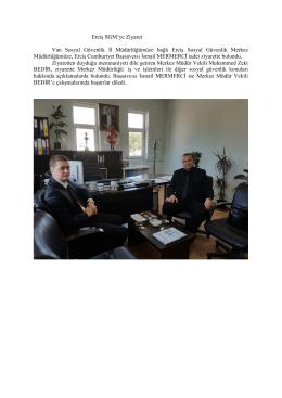 Erciş SGM`ye Ziyaret Van Sosyal Güvenlik İl Müdürlüğümüze bağlı