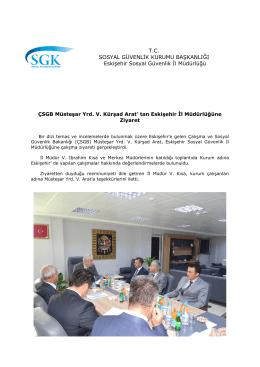 10/7/16 ÇSGB Müsteşar Yrd. V. Kürşad Arat` tan Eskişehir İl