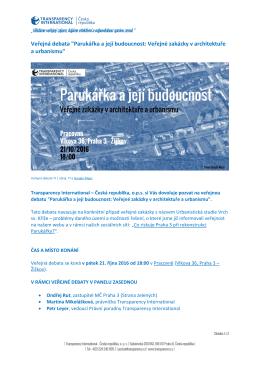 """Veřejná debata """"Parukářka a její budoucnost: Veřejné zakázky v"""