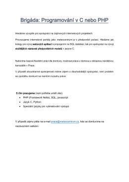 Brigáda: Programování v C nebo PHP