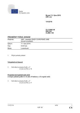 13122/16 ls/lk 1 GIP 1B 1. Přijetí pořadu jednání Nelegislativní