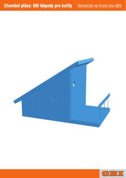 Domeček na hraní pro děti Stavební plány: OBI Nápady pro kutily