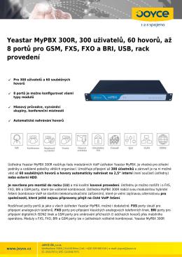Yeastar MyPBX 300R, 300 uživatelů, 60 hovorů, až 8