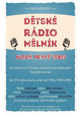 Dětské rádio Mělník hledá právě Tebe!