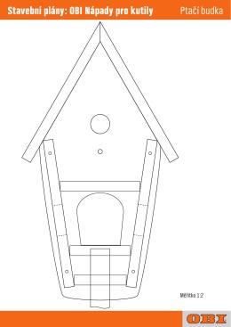 Ptačí budka Stavební plány: OBI Nápady pro kutily