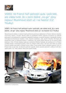 Ve Francii hoří policejní auta i policisté, ale vláda tvrdí, že