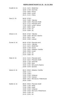 ROZPIS LEDOVÉ PLOCHY 10. 10. – 16. 10. 2016