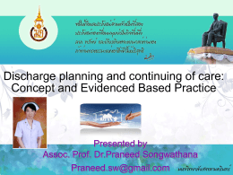 Discharge planning and continuing of care: Concept and Evidenced
