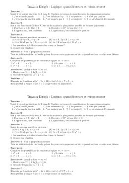 Travaux Dirigés : Logique, quantificateurs et raisonnement Travaux