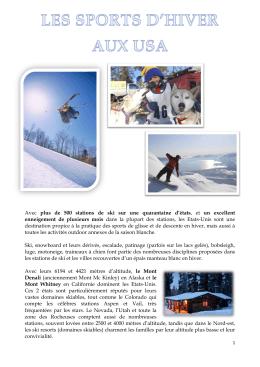 Avec plus de 500 stations de ski sur une quarantaine d`états , et un