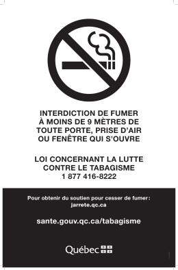 sante.gouv.qc.ca/tabagisme INTERDICTION DE FUMER À MOINS